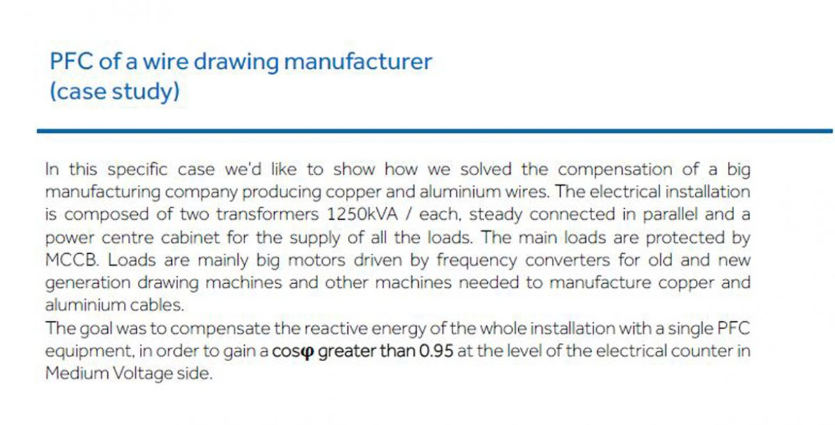 PFC of a wire drawing manufacturer (case study)